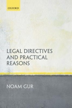Gur, Noam Legal Directives and Practical Reasons