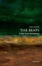 Sterritt, David The Beats: A Very Short Introduction