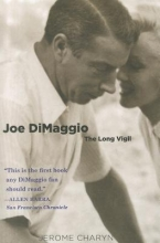 Charyn, Jerome Joe Dimaggio - The Long Vigil