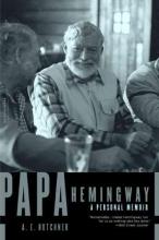 Hotchner, A. E. Papa Hemingway