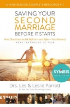 Parrott, Les And Leslie Saving Your Second Marriage Before It Starts Nine-Session Complete Resource Kit