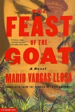 Vargas Llosa, Mario The Feast of the Goat