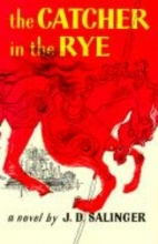 Salinger, J. D. The Catcher in the Rye
