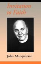 Macquarrie, John Invitation to Faith