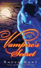 Hart, Raven The Vampire`s Secret