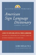 Costello, Elaine Phd Random House Webster`s Compact American Sign Language Dictionary