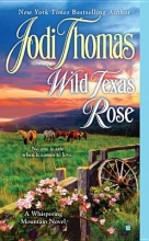 Thomas, Jodi Wild Texas Rose