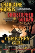 Harris, Charlaine,   Golden, Christopher Cemetery Girl 2