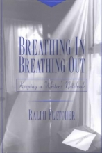 Fletcher, Ralph Breathing In, Breathing Out
