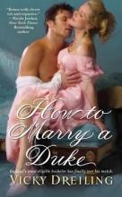 Dreiling, Vicky How to Marry a Duke