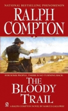 Compton, Ralph The Bloody Trail