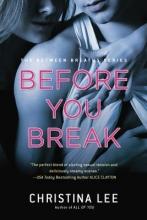 Lee, Christina Before You Break