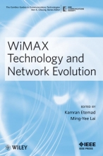 Etemad, Kamran WiMAX Technology and Network Evolution