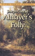 Conrad, Joseph Almayer`s Folly