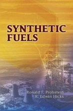 Probstein, Ronald F. Synthetic Fuels