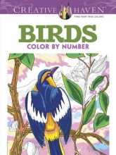 George Toufexis Creative Haven Birds Color by Number Coloring Book