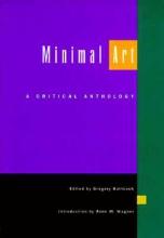 Battcock, Gregory Minimal Art - A Critical Anthology