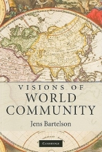 Bartelson, Jens Visions of World Community