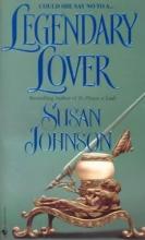 Johnson, Susan Legendary Lover