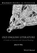 Niles, John D Old English Literature