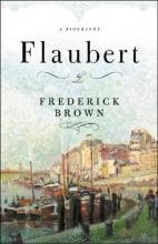 Brown, Frederick Flaubert