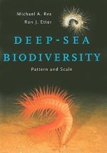 Michael A. Rex,   Ron J. Etter Deep-Sea Biodiversity