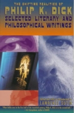 Dick, Philip K. The Shifting Realities of Philip K. Dick