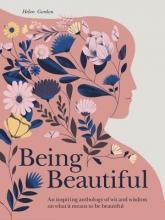 Helen Gordon,   Amanda Berglund Being Beautiful