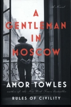 Towles, Amor A Gentleman in Moscow