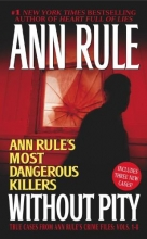 Rule, Ann Without Pity