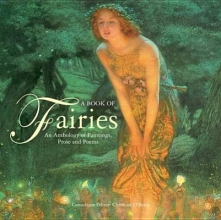 Christine O`Brien A Book Of Fairies: an Anthology of Paintings & Poetry
