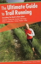 Chase, Adam W.,   Hobbs, Nancy The Ultimate Guide to Trail Running