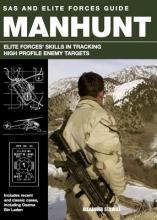 Stillwell, Alexander Sas and Elite Forces Guide Manhunt