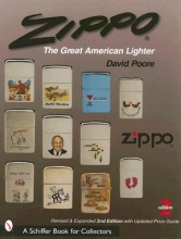 David Poore ZIPPO: The Great American Lighter