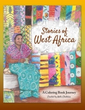 Hollis Chatelain Stories of West Africa: A Coloring Book Journey