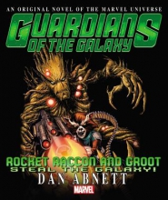 Abnett, Dan Guardians of the Galaxy Rocket Raccoon and Groot
