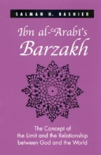 Bashier, Salman H. Ibn Al-`arabi`s Barzakh