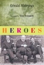 Sibleyras, Gerald Heroes