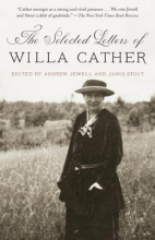 Cather, Willa The Selected Letters of Willa Cather