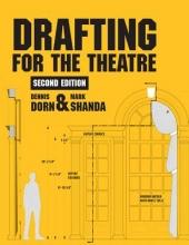 Dorn, Dennis,   Shanda, Mark Drafting for the Theatre