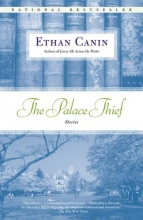 Canin, Ethan The Palace Thief