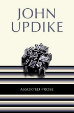 Updike, John Assorted Prose