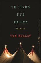 Kealey, Tom Thieves I`ve Known