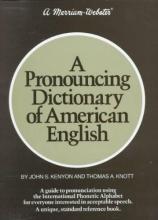 Kenyon, John S. Pronouncing Dictionary of American English