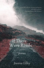 Lilley, Joanna If There Were Roads