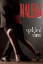Holzman, Edgardo David Malena