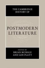 McHale, Brian Cambridge History of Postmodern Literature