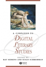 Siemens, Ray Companion to Digital Literary Studies