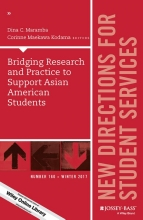 Maramba, Dina C. Bridging Research and Practice to Support Asian American Students