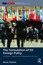 Chelotti, Nicola The Formulation of EU Foreign Policy